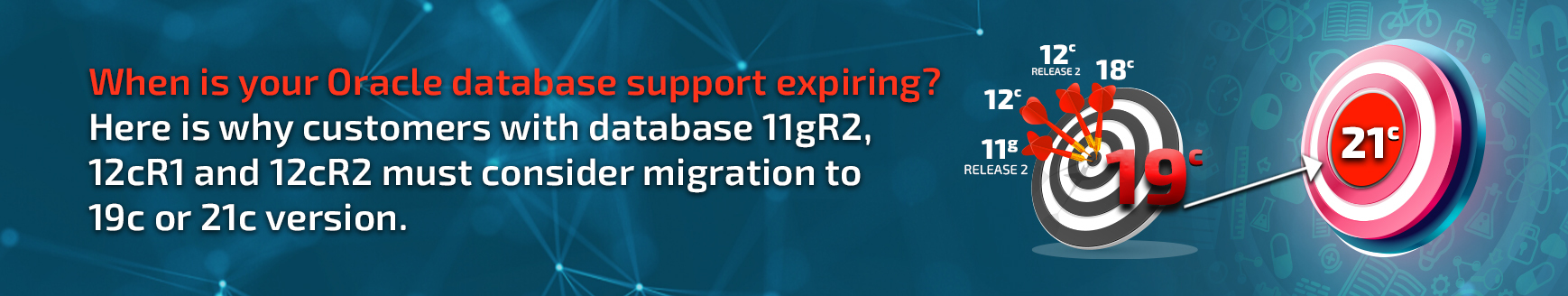 Why Upgrade to Oracle Database 19c or 21c?