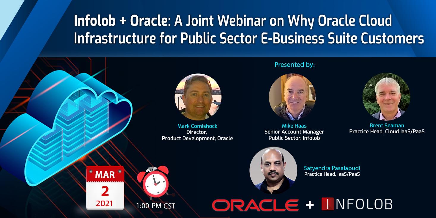 Infolob + Oracle: A Joint Webinar on EBS on OCI for Public Sector